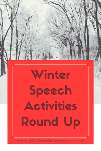 Winter Speech Activities Round Up by Jill Shook Therapy