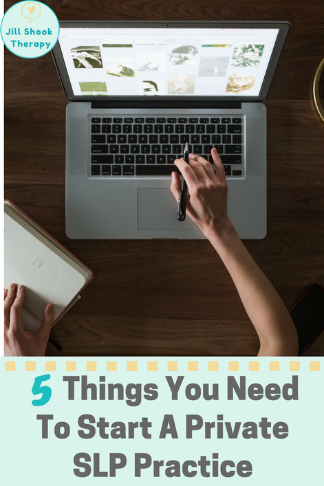5 things you need to start a private SLP practice blog post